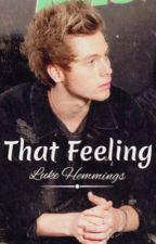 That Feeling |LH| by HarryHemmingsxx