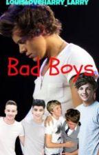 Bad Boys (Larry, Ziam y Nosh) by JakeBass8