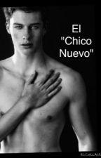 """El """"chico nuevo"""" by AngelicaBrambila06"""