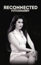 Reconnected ✉️ book three [camren version] by voidmila