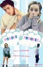 Double Trouble by Alexzabdoz