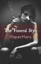 The Funeral Style by PaperMars