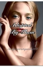 Adopted By Them by Its_Sydney_Paigee
