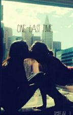 One Last Time (GxG) by dear_I