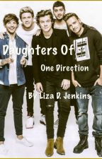 Daughters of One Direction {COMING SOON} by Liza_D_Jenkins