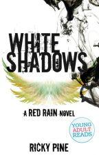 White Shadows by RickyPine