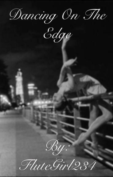 Dancing On The Edge (Kellic)