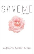 Save Me (Jeremy Gilbert) by zellmer