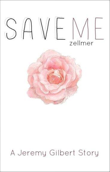 Save Me (Jeremy Gilbert)