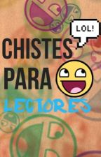 Chistes para lectores :D by nereeh_