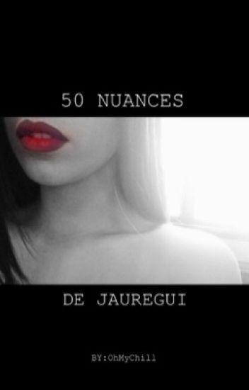 50 Nuances de Jauregui