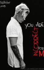 You are INCORRECT for ME (Editando) by AiLov3