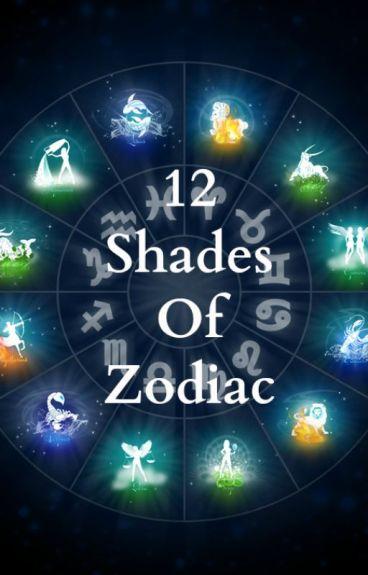 12 Shades Of Zodiac