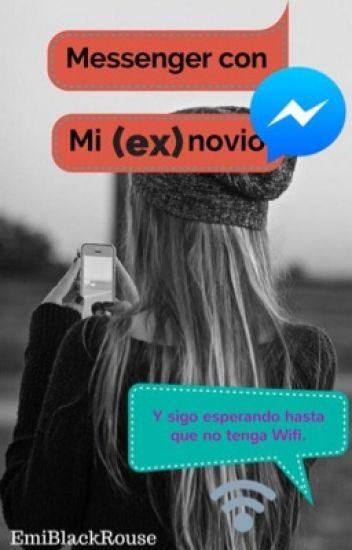 Messenger con mi (ex) novio #PNovel