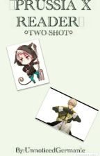 Hetalia Prussia x Reader~~ Two-shot by UnnoticedGermanic