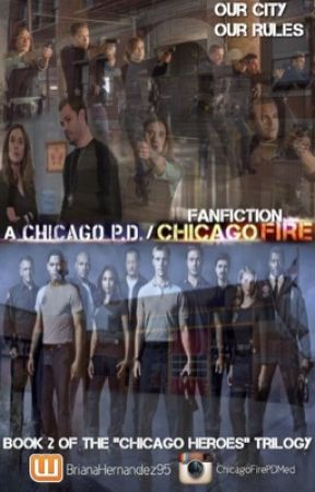 2 Our City, Our Rules (A Chicago P D /Chicago Fire
