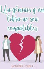 Un Géminis y un Libra no son compatibles by Sammycond