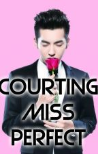 COURTING MiSS PERFECT by xheyzii