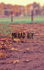 Mr.Bad Boy by KenzieJae22