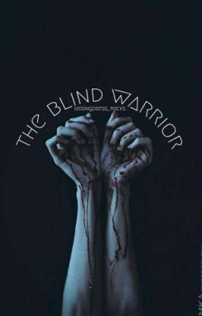 The Blind Warrior by Moongodess_rocks