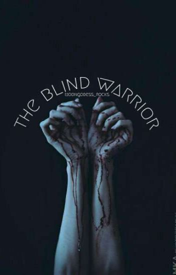 The Blind Warrior