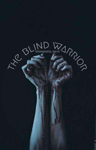 The Blind Warrior