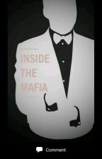 Inside the Mafia by rebelex12345