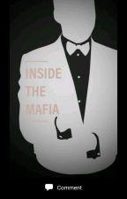 Inside the Mafia by rebelex12345