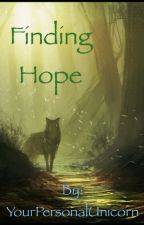 Finding Hope [GxG] by YourPersonalUnicorn