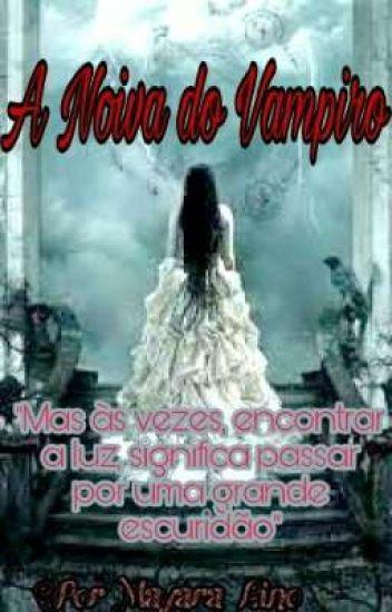 A Noiva Do Vampiro (EM REVISÃO)