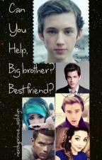 Can You Help? Big Brother? BestFriend? (BoyxBoyxBoy) by tinkerbellbitch