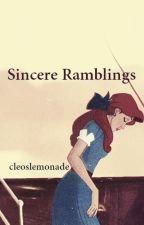 Sincere Ramblings by cleoslemonade