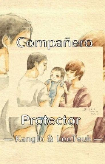 Compañero Protector [KangTeuk] Libro III