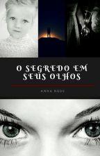 O segredo em seus olhos © by Allymeirelles
