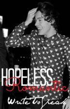 Hopeless Romantic (Harry Styles) by writetospeak