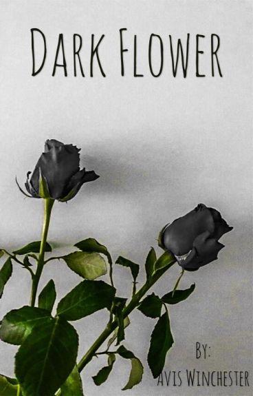 Dark Flower (OHSHC)