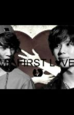 """FIRST  L♥VE"" ( 2MIN) by VainsShawol"