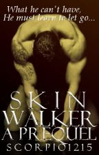 Skin Walker by scorpio1215