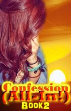 CONFESSION (All-in! Book 2) by SPG_club