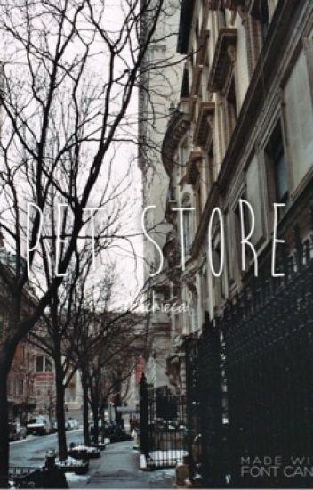 Pet store || malum