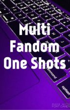 Multi-Fandom One Shots (REQUESTS CLOSED) by IzzyFrost13