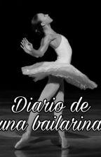 Diario De Una Bailarina by anabarbaratheis