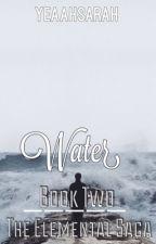 The Elemental Saga: Water by yeaahsarah
