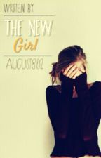 The New Girl by LifeWillGo_On