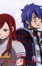 The New Girl (Fairy Tail JeRza Fanfic) by Wendy_Marvell01