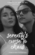 Serenity's Curse to Chaos (KN - Castillo Series #3) by imwonderfullylost