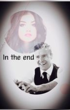 In the end (Book #1) by anonymousxella