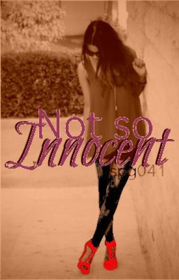 Not So Innocent (discontinued)