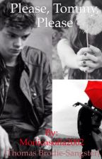 Please, Tommy, Please {Thomas Brodie-Sangster} by Monicasofia2002
