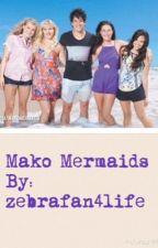 Mako Mermaids by zebrafan4life